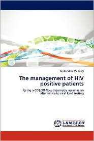 The management of HIV positive patients - Keshendree Moodley