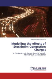 Modelling the effects of Stockholm Congestion Charges - Mohammad Saifuzzaman