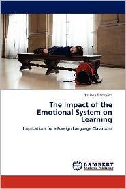 The Impact of the Emotional System on Learning - Tatiana Garasyuta