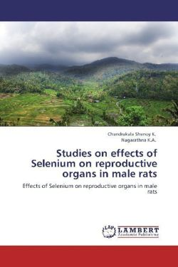 Studies on effects of Selenium on reproductive organs in male rats
