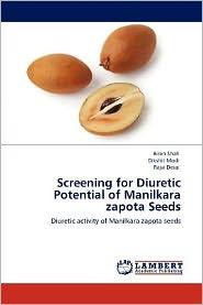 Screening For Diuretic Potential Of Manilkara Zapota Seeds