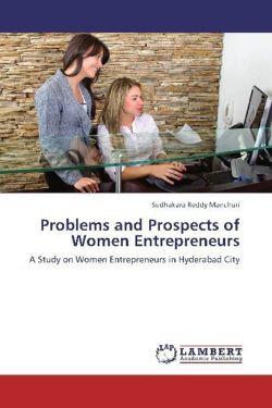 Problems and Prospects of Women Entrepreneurs