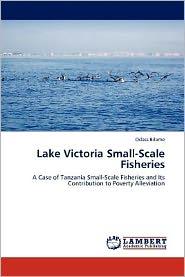 Lake Victoria Small-Scale Fisheries - Odass Bilame