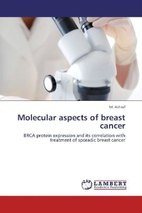 Molecular aspects of breast cancer als Buch von M. Ashraf - LAP Lambert Academic Publishing