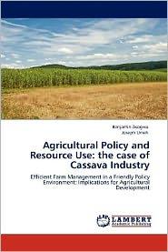 Agricultural Policy And Resource Use - Benjamin Asogwa