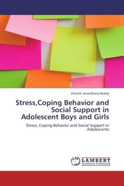 Stress,Coping Behavior and Social Support in Adolescent Boys and Girls