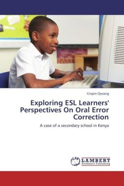 Exploring ESL Learners' Perspectives On Oral Error Correction