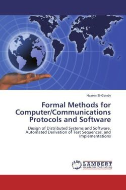 Formal Methods for Computer/Communications Protocols and Software