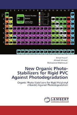 New Organic Photo-Stabilizers for Rigid PVC Against Photodegradation