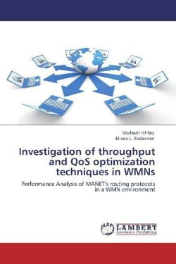 Investigation of throughput and QoS optimization techniques in WMNs