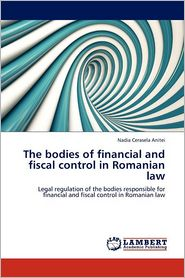 The Bodies Of Financial And Fiscal Control In Romanian Law - Nadia Cerasela Anitei