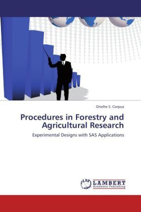 Procedures in Forestry and Agricultural Research - Experimental Designs with SAS Applications