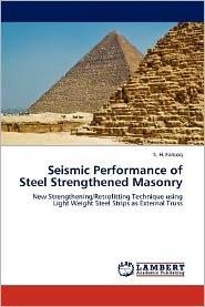 Seismic Performance of Steel Strengthened Masonry - S. H. Farooq