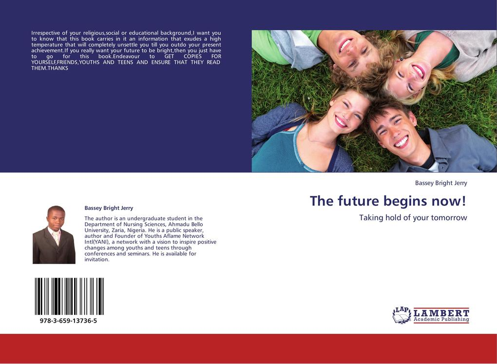 The future begins now! als Buch von Bassey Bright Jerry - LAP Lambert Academic Publishing