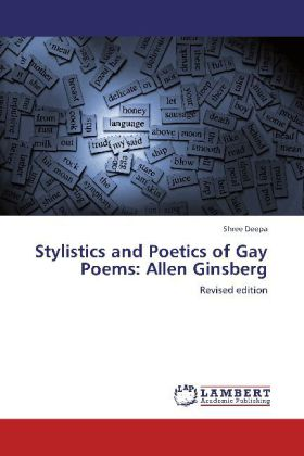 Stylistics and Poetics of Gay Poems: Allen Ginsberg - Revised edition - Deepa, Shree