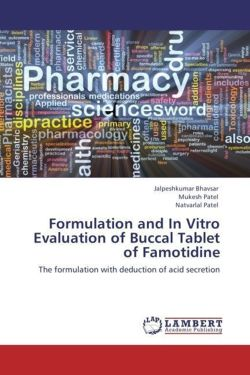 Formulation and In Vitro Evaluation of Buccal Tablet of Famotidine
