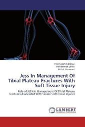 Jess In Management Of Tibial Plateau Fractures With Soft Tissue Injury - Yasir Salam Siddiqui