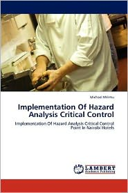 Implementation Of Hazard Analysis Critical Control