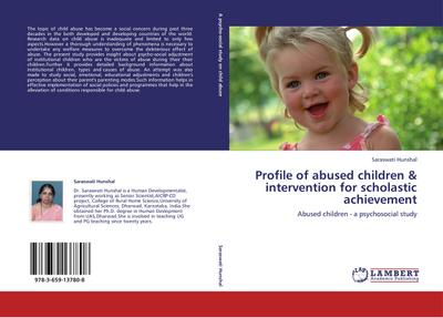 Profile of abused children & intervention for scholastic achievement - Saraswati Hunshal