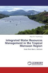 Integrated Water Resources Management in the Tropical Monsoon Region - Phan Thi Thanh Hang