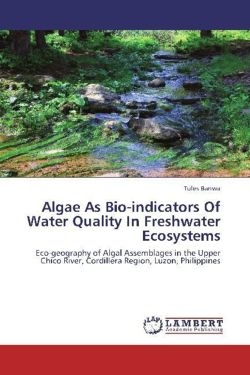 Algae As Bio-indicators Of Water Quality In Freshwater Ecosystems