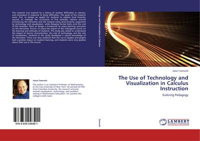 The Use of Technology and Visualization in Calculus Instruction - Jason Samuels