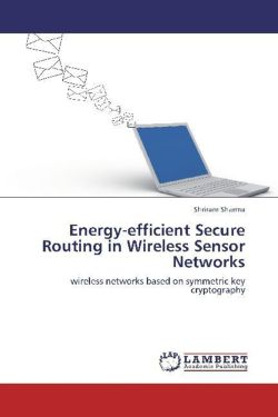 Energy-efficient Secure Routing in Wireless Sensor Networks