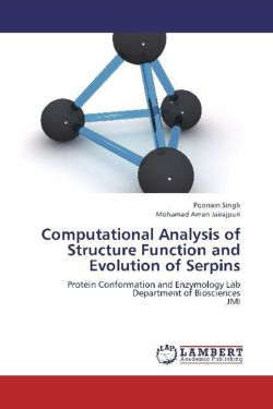 Computational Analysis of Structure Function and Evolution of Serpins