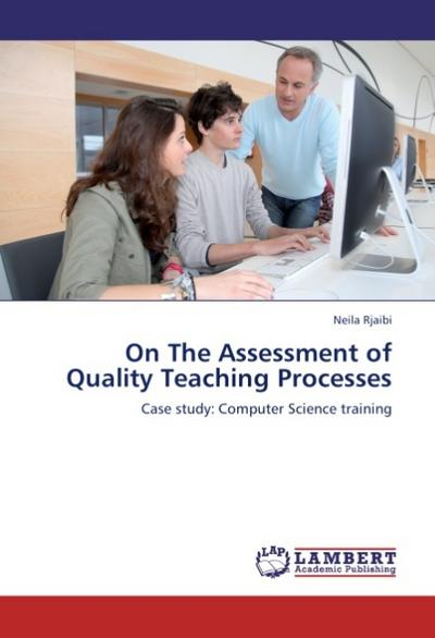 On The Assessment of Quality Teaching Processes - Neila Rjaibi