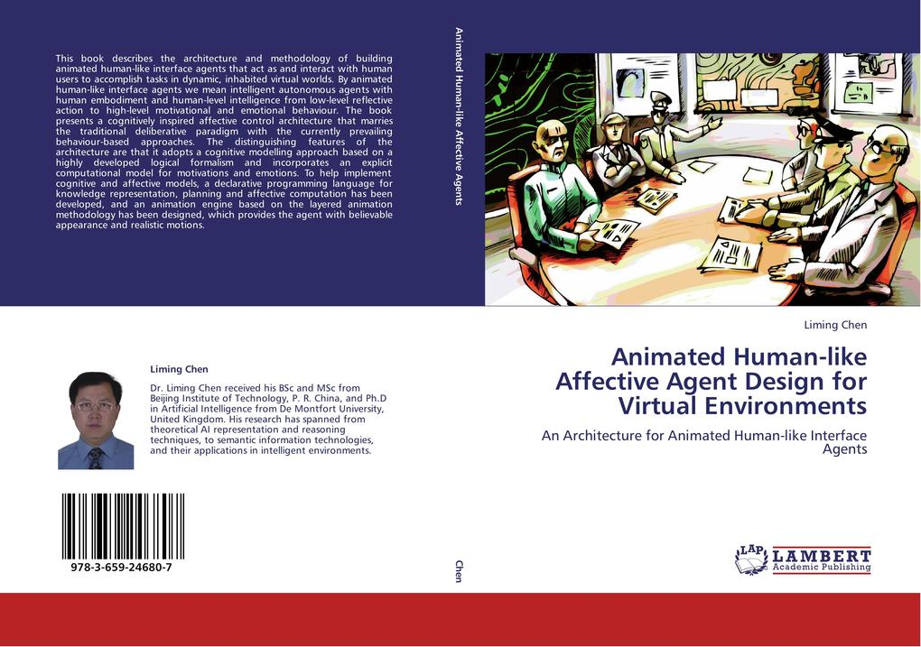 Animated Human-like Affective Agent Design for Virtual Environments als Buch von Liming Chen - LAP Lambert Academic Publishing