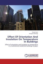 Effect Of Orientation And Insulation On Temperature In Buildings - Puneet Jain