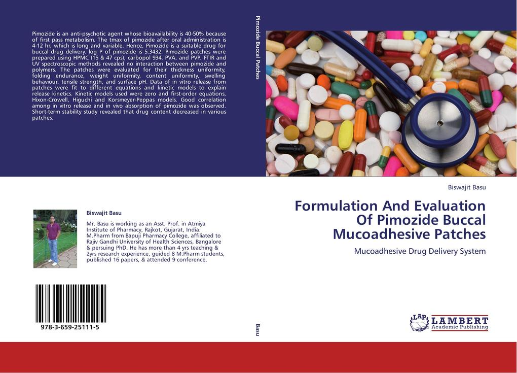 Formulation And Evaluation Of Pimozide Buccal Mucoadhesive Patches als Buch von Biswajit Basu - LAP Lambert Academic Publishing