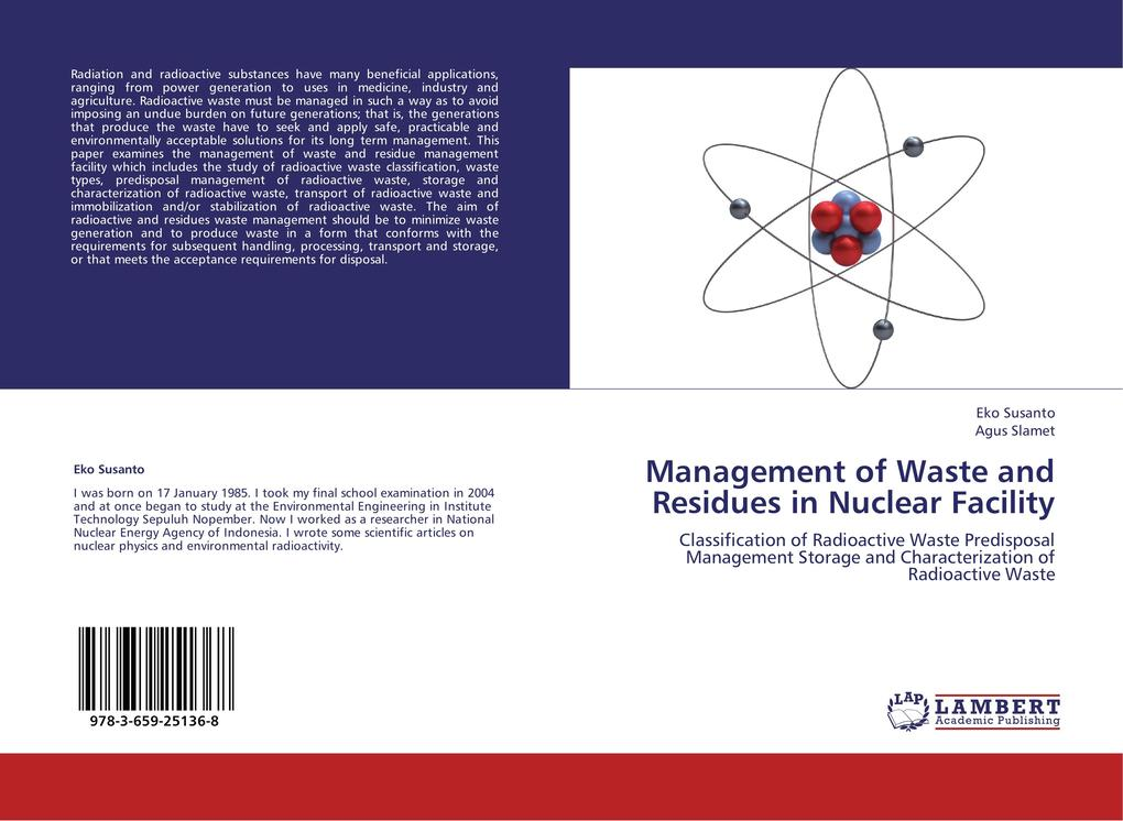 Management of Waste and Residues in Nuclear Facility als Buch von Eko Susanto, Agus Slamet - LAP Lambert Academic Publishing