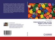 Ogunmwonyi, Hope: International Law on the Rights of the Child