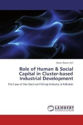 Role of Human & Social Capital in Cluster-based Industrial Development - Babur Wasim Arif