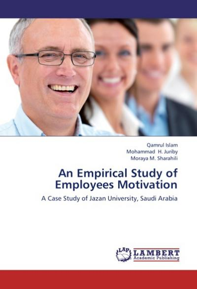 An Empirical Study of Employees Motivation - Qamrul Islam