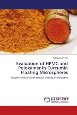 Evaluation of HPMC and Poloxamer in Curcumin Floating Microspheres