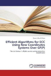 Efficient Algorithms for ECC Using New Coordinates Systems Over GF(P) - Qasem Abu Al-Haija