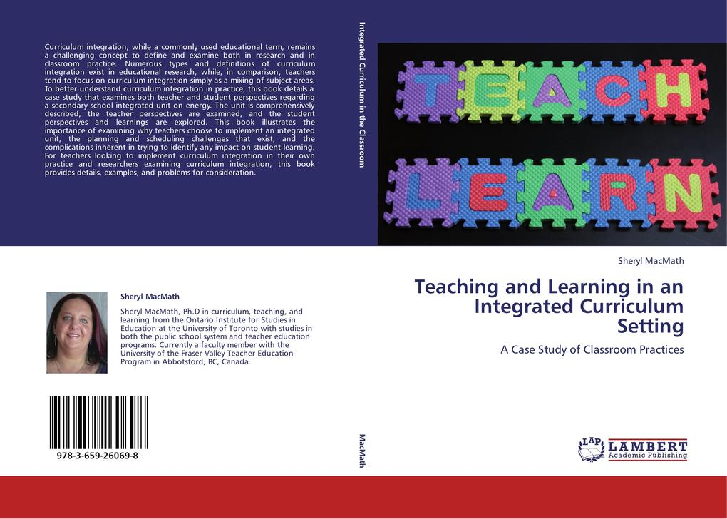 Teaching and Learning in an Integrated Curriculum Setting als Buch von Sheryl MacMath - LAP Lambert Academic Publishing
