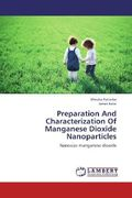 Pattadar, Dhruba;Barai, James: Preparation And Characterization Of Manganese Dioxide Nanoparticles