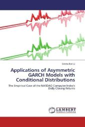Applications of Asymmetric GARCH Models with Conditional Distributions - Emma Ran Li