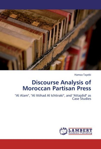 Discourse Analysis of Moroccan Partisan Press - Hamza Tayebi
