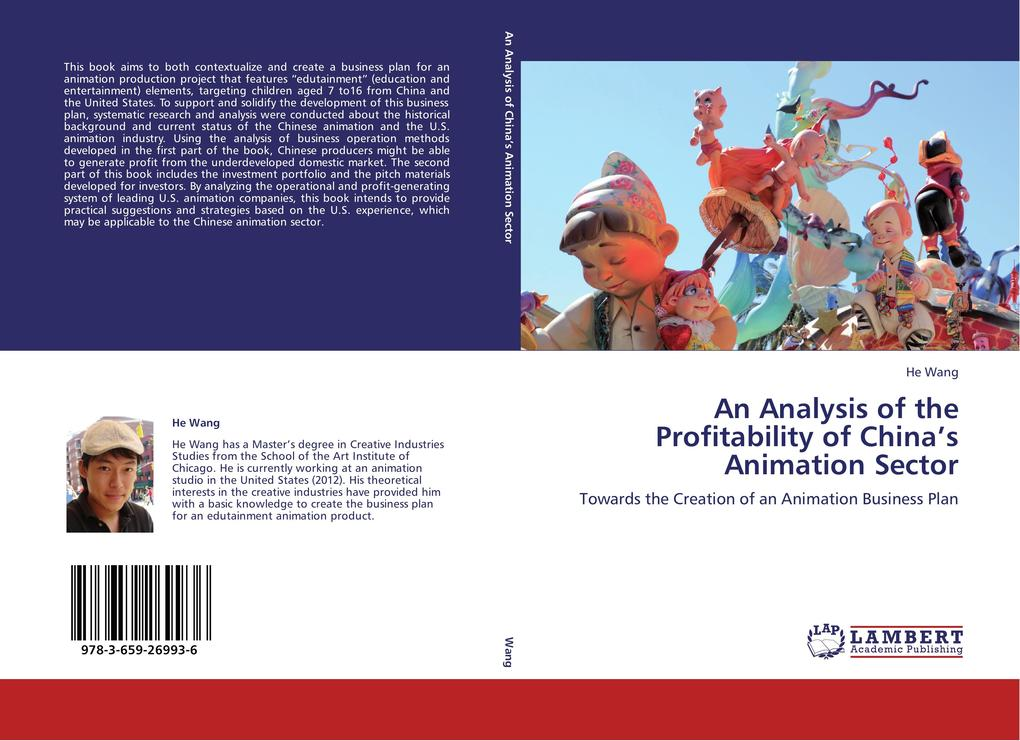 An Analysis of the Profitability of China´s Animation Sector als Buch von He Wang - LAP Lambert Academic Publishing