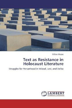 Text as Resistance in Holocaust Literature