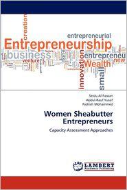Women Sheabutter Entrepreneurs - Seidu Al-hassan, Abdul-Rauf Yussif, Fadilah Mohammed