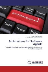 Architecture for Software Agents - Suganthy Augustin