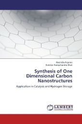 Synthesis of One Dimensional Carbon Nanostructures - Ravindra Rajarao