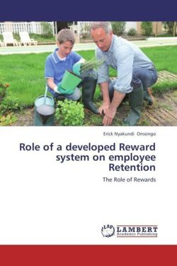 Role of a developed Reward system on employee Retention