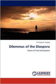 Dilemmas of the Diaspora - R. V. Jayanth Kasyap
