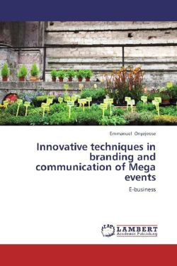 Innovative techniques in branding and communication of Mega events